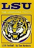 The Louisiana Tigers, Dan Hardesty, 0873970640