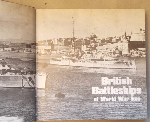 (British Battleships of World War Two: The Development and Technical History of the Royal Navy's Battleships and Battlecruisers from 1911 to 1946)