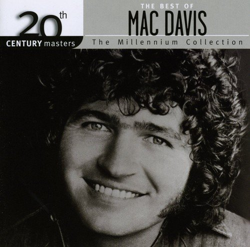 Mac Davis - The Best Of Mac Davis, The Millennium Collection - Zortam Music