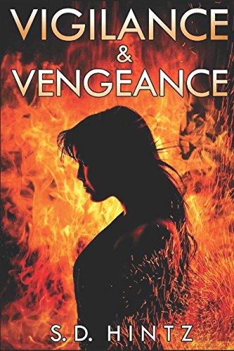 Vigilance & Vengeance