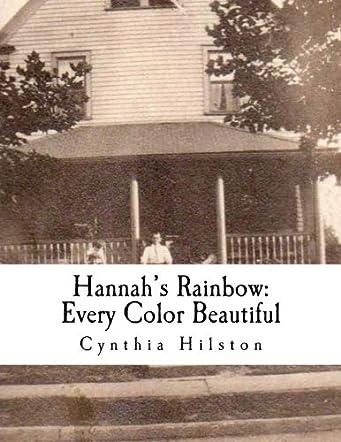 Hannah's Rainbow: Every Color Beautiful