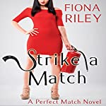 Strike a Match | Fiona Riley