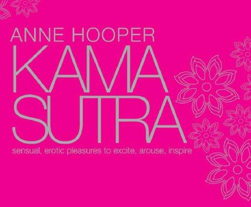 Kama Sutra Sensual Erotic Pleasures: To Excite Arouse Inspire