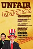 Unfair Advantage : The World's Leading Automotive Retail Experts Reveal Their Secrets to Give You the Upper Hand to Grow Your Business and Rev up Y, Myers, Tracy and Pausch, Brian, 0985364386