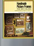 img - for Handmade Picture Frames [Hardcover] book / textbook / text book