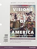 Visions of America, Volume One, Books a la Carte Edition Plus REVEL -- Access Card Package 3rd Edition