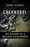 img - for Chernobyl: The History of a Nuclear Catastrophe book / textbook / text book