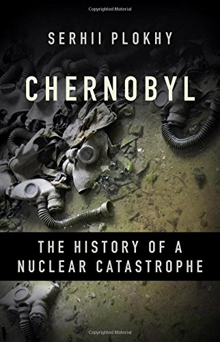 Chernobyl: The History of a Nuclear Catastrophe cover