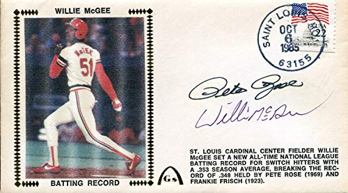 - Pete Rose & Willie McGee Autographed First Day Cover