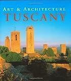 Tuscany, Anne Mueller von der Haegen and Ruth Strasser, 084160052X