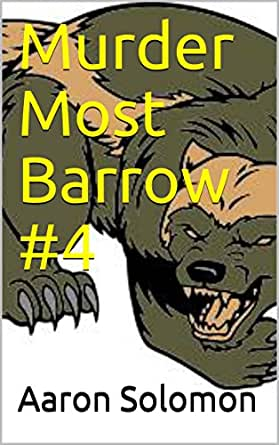 Murder Most Barrow Issue #2 (Son of the Homicide Hunter)