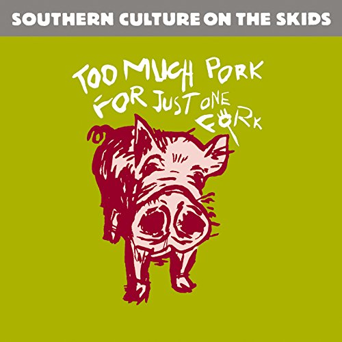 Too Much Pork for Just One Fork (Remastered) (Too Much Pork For Just One Fork)