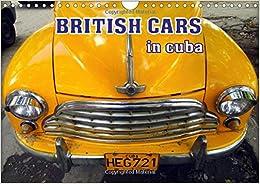 British Cars in Cuba 2017: Classic British Automobiles in Cuba (Calvendo Places)