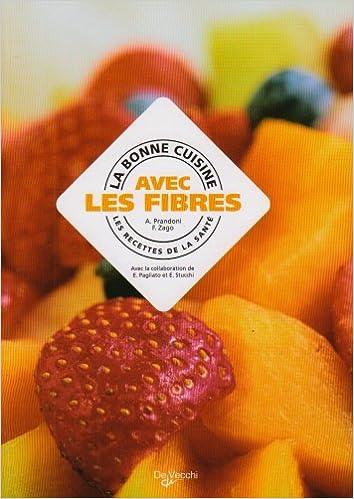 Télécharger en ligne Cuisine avec les Fibres (la) epub pdf