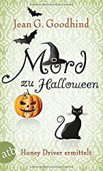 Mord zu Halloween: Honey Driver ermittelt  Kriminalroman (Honey Driver ermittlet, Band 10)
