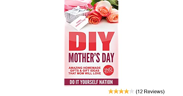 Amazon diy mothers day amazing homemade gifts gift ideas amazon diy mothers day amazing homemade gifts gift ideas that mom will love do it yourself crafts and hobbies crafts diy parenting solutioingenieria Image collections