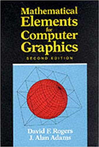 Mathematical Elements for Computer Graphics (2nd Edition)