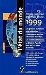 L'état du monde (18) 1999 [1-6-1997 / 31-5-1998] par Cordellier