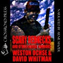 Scary Rednecks & Other Inbred Horrors Audiobook by Weston Ochse, David Whitman Narrated by Arnie Mazer