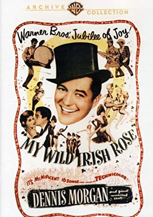 Amazon Com My Wild Irish Rose Dennis Morgan Arlene Dahl Andrea King Alan Hale George Tobias David Butler Movies Tv