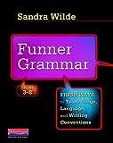 Funner Grammar, Sandra Wilde, 0325013926
