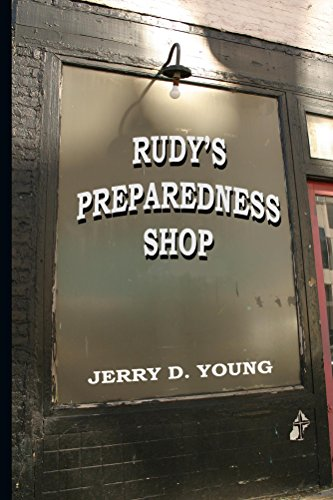 Rudy's Preparedness Shop by [Young, Jerry D.]