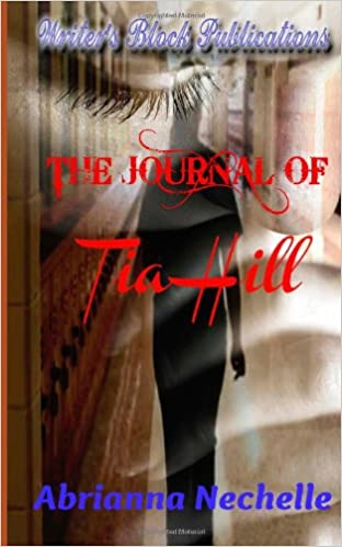 The Journal of Tia Hill (Fatal Tears)