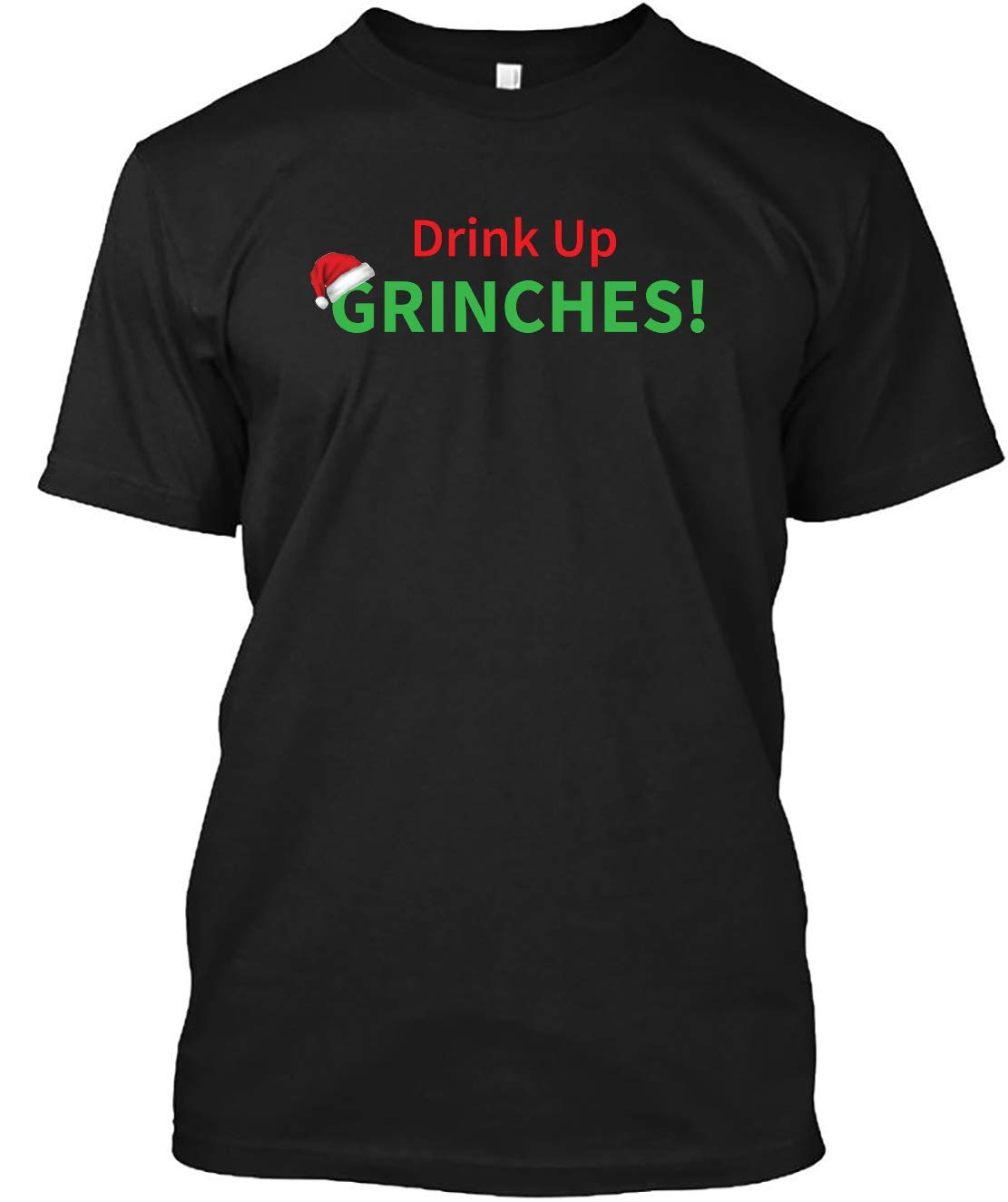 Drink Up Grinches Christmas Holiday Design Nonallergenic Tshirts For Boy & Girl Short Sleeve (unisex Tees)