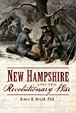 New Hampshire and the Revolutionary War (Military)