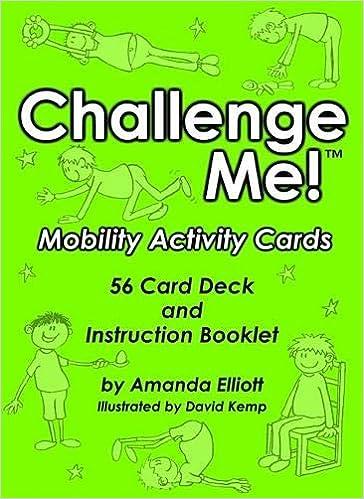 Challenge Me! Mobility Activity Cards: Amanda Elliott, David