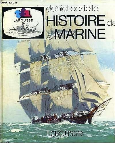Histoire de la marine epub pdf