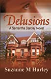 Delusions: A Samantha Barclay Novel (Samantha Barclay Mystery Book 2)