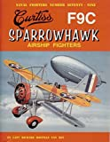 Curtiss F9C Sparrowhawk (Naval Fighters)