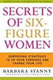 Secrets of Six-Figure Women, Barbara Stanny, 0060933461