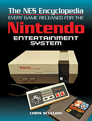 (The NES Encyclopedia: Every Game Released for the Nintendo Entertainment System)