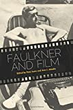 Faulkner and Film (Faulkner and Yoknapatawpha Series)