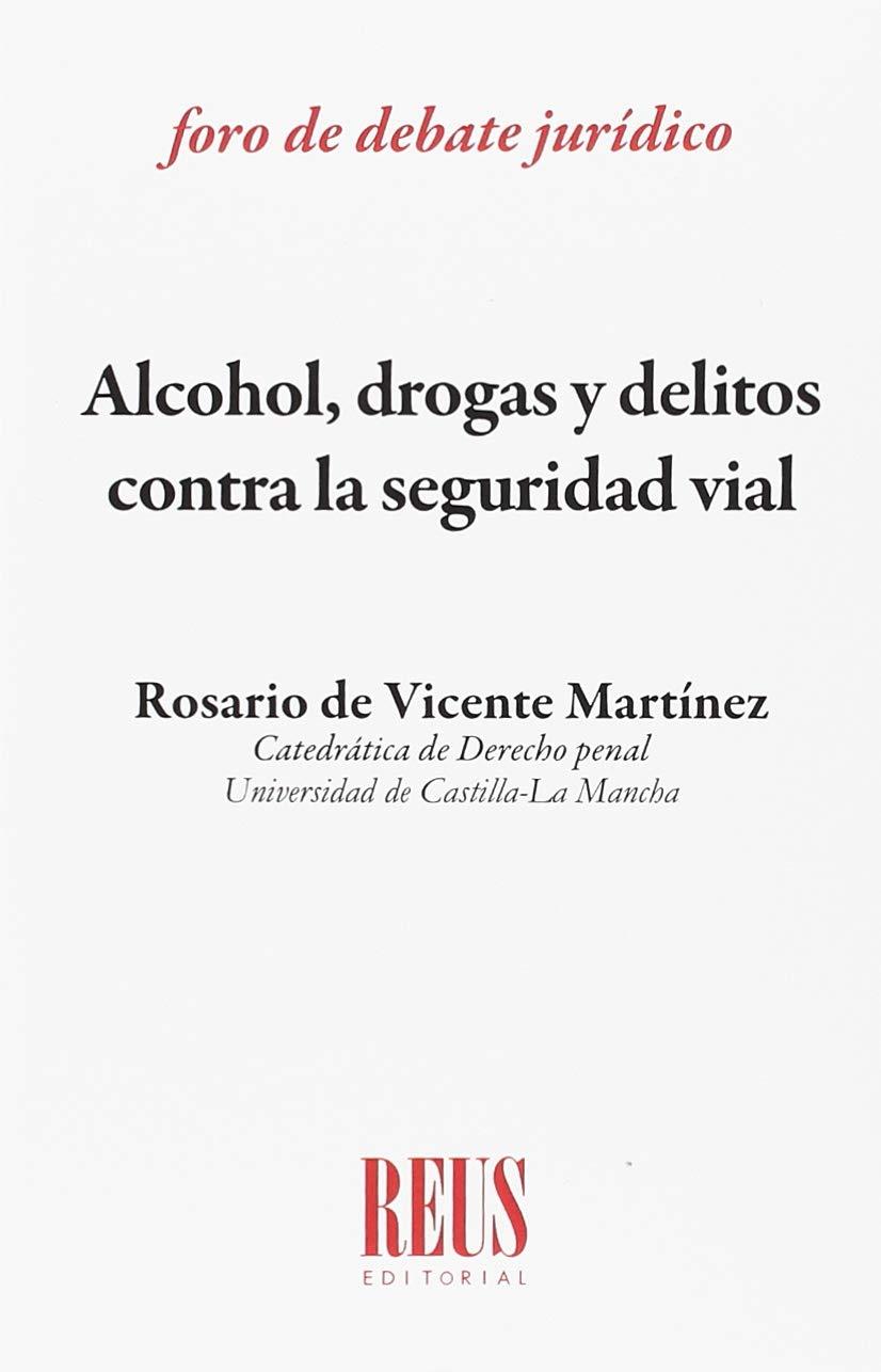 Alcohol, drogas y delitos contra la seguridad vial Foro de ...