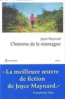 L'homme de la montagne : roman, Maynard, Joyce
