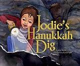 Jodie's Hanukkah Dig, Anna Levine, 0822574020