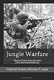 Jungle Warfare: Marine Corps Schools, 1943 [The Illustrated Edition]