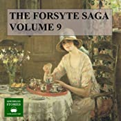 The Forsyte Saga: Volume 9 | John Galsworthy