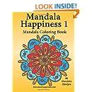 Mandala Happiness 1, Mandala Coloring Book (Volume 1)