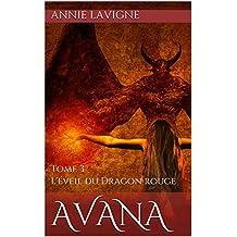 L'éveil du Dragon rouge (Avana, tome 3) (French Edition)