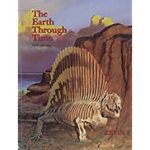 The Earth Through Time (Saunders Golden Sunburst Series)