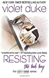 Resisting the Bad Boy: Sullivan Brothers Nice Girl Serial Trilogy (Can't Resist) (Volume 1) Paperback March 6, 2015