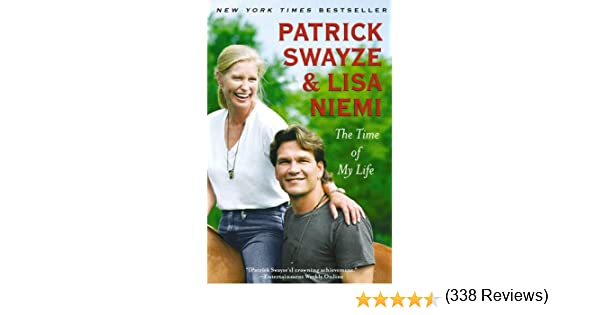 Amazon the time of my life ebook patrick swayze lisa niemi amazon the time of my life ebook patrick swayze lisa niemi swayze kindle store fandeluxe Document