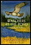 Watchers at the Pond, Franklin Russell, 0394451090