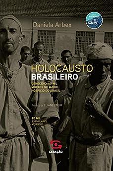 Holocausto brasileiro por [Arbex, Daniela]