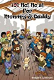 No! No's! for Mommy and Daddy, Bridget Lambright, 0979657806