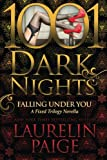 img - for Falling Under You: A Fixed Trilogy Novella (1001 Dark Nights) book / textbook / text book